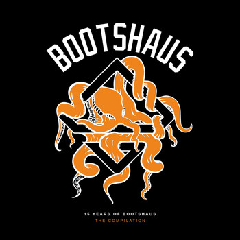 Various Artists - Bootshaus: 15 Years Of Bootshaus - The Compilation (Explicit)