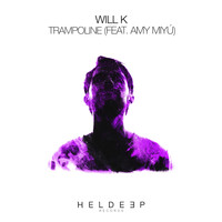 Will K - Trampoline (feat. AMY MIYÚ) (Explicit)