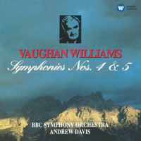Andrew Davis - Vaughan Williams: Symphonies Nos 4 & 5
