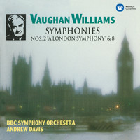 "Andrew Davis - Vaughan Williams: Symphonies No. 2 ""A London Symphony"" & No. 8"