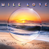 Mike Love - 12 Sides Of Summer