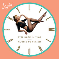 Kylie Minogue - Step Back in Time (Mousse T's Remixes)