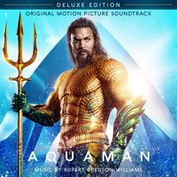 Rupert Gregson-Williams - Aquaman (Original Motion Picture Soundtrack) (Deluxe Edition)
