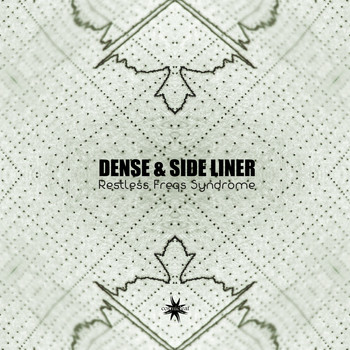 Dense & Side Liner - Restless Freqs Syndrome