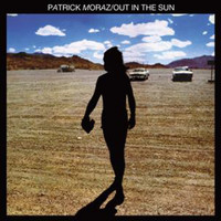 Patrick Moraz - Out in the Sun: Remastered