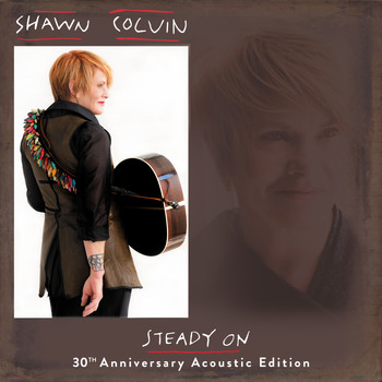 Shawn Colvin - Ricochet in Time (Acoustic Edition)
