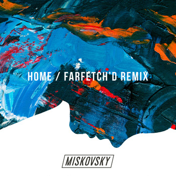 Lisa Miskovsky - Home (farfetch'd remix)