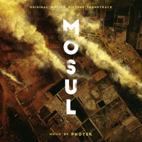 Photek - Mosul (Original Soundtrack)