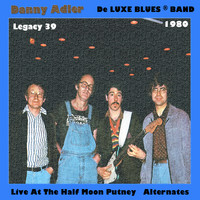 Danny Adler - Live at the Half Moon Putney (alternates)