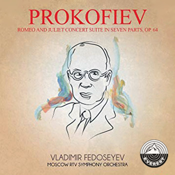 Moscow RTV Symphony Orchestra - Prokofiev: Romeo and Juliet Concert Suite in Seven Parts, Op. 64