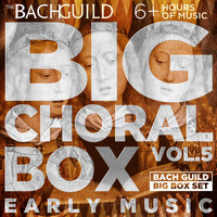 Various Artists - Big Choral Music Box, Volume 5: Early Music