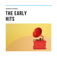 Johnny Rivers - The Early Hits