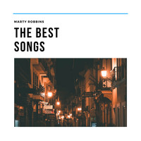Marty Robbins - The Best Songs