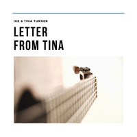 Ike & Tina Turner - Letter from Tina