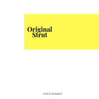 Chris Barber - Original  Strut