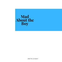 Anita O'Day - Mad About the Boy