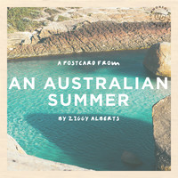 Ziggy Alberts - A Postcard from an Australian Summer (Explicit)