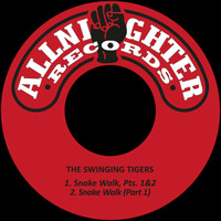 The Swinging Tigers - Snake Walk /