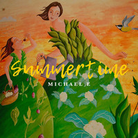 Michael e - Summertime