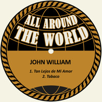 John william - Tan Lejos de Mi Amor / Tabaco