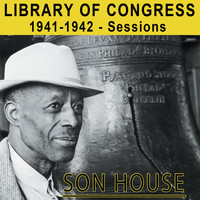 Son House - Library of Congress 1941-1942 Sessions