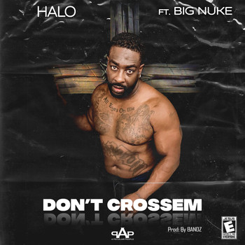 Halo - Don't Crossem (feat. Big Nuke)