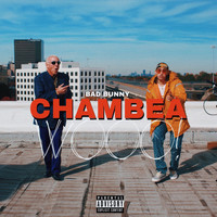 Bad Bunny - Chambea (Explicit)