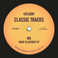 MK - Made In Detroit EP