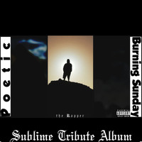 Poetic the Rapper - Burning Sunday (Sublime Tribute) (Explicit)