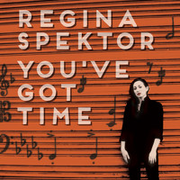 Regina Spektor - You've Got Time (chamber version)