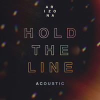 A R I Z O N A - Hold The Line (Acoustic)