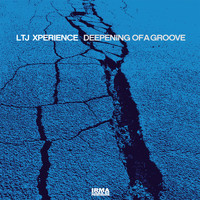 LTJ Xperience - Deepening of A Groove