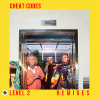 Cheat Codes - Level 2 (Remixed) (Explicit)