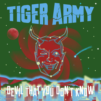 Tiger Army - Devil That You Don't Know