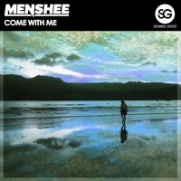 Menshee - Come With Me