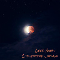 Christophe Luciani - Good Night