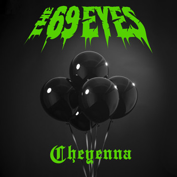 The 69 Eyes - Cheyenna