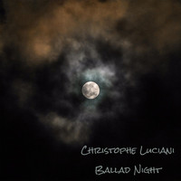 Christophe Luciani - Ballad Night