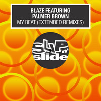 Blaze - My Beat (feat. Palmer Brown) (Extended Remixes)