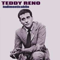 Teddy Reno - Indimenticabile (Remastered)