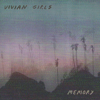 Vivian Girls - Sick