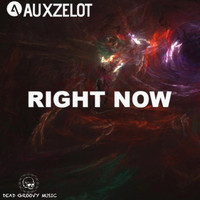 Auxzelot - Right Now