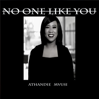 Athandie Mvusi - No One Like You