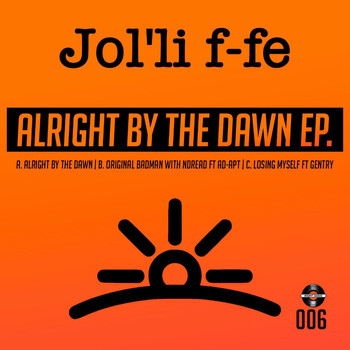 Jolliffe - Aright By The Dawn