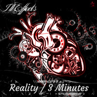 Ill Effects - Reality/ 3Minutes