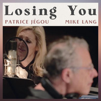 Patrice Jégou - Losing You (feat. Mike Lang)