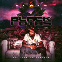 Blaze - Black Lotus (Explicit)