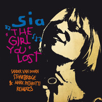 Sia - The Girl You lost (Remixes)