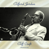 Clifford Jordan - Cliff Craft (Remastered 2018)