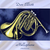 Don Elliott - Mellophone (Remastered 2018)